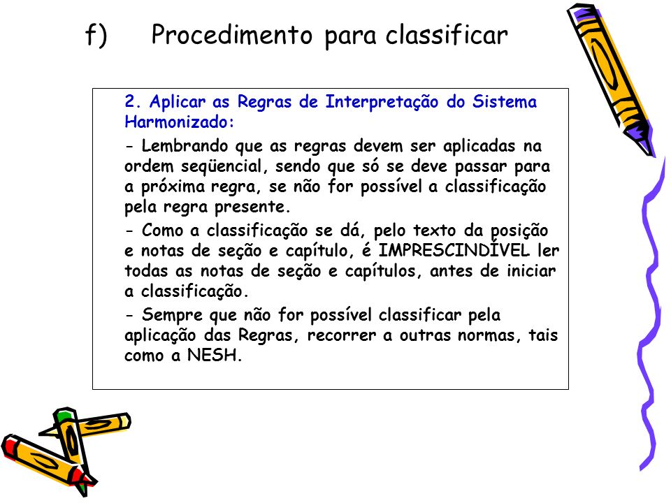 f) Procedimento para classificar