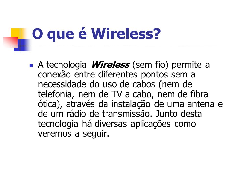 O que é Wireless
