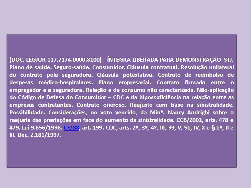 (DOC. LEGJUR 117.7174.0000.8100) - ÍNTEGRA LIBERADA PARA DEMONSTRAÇÃO STJ.