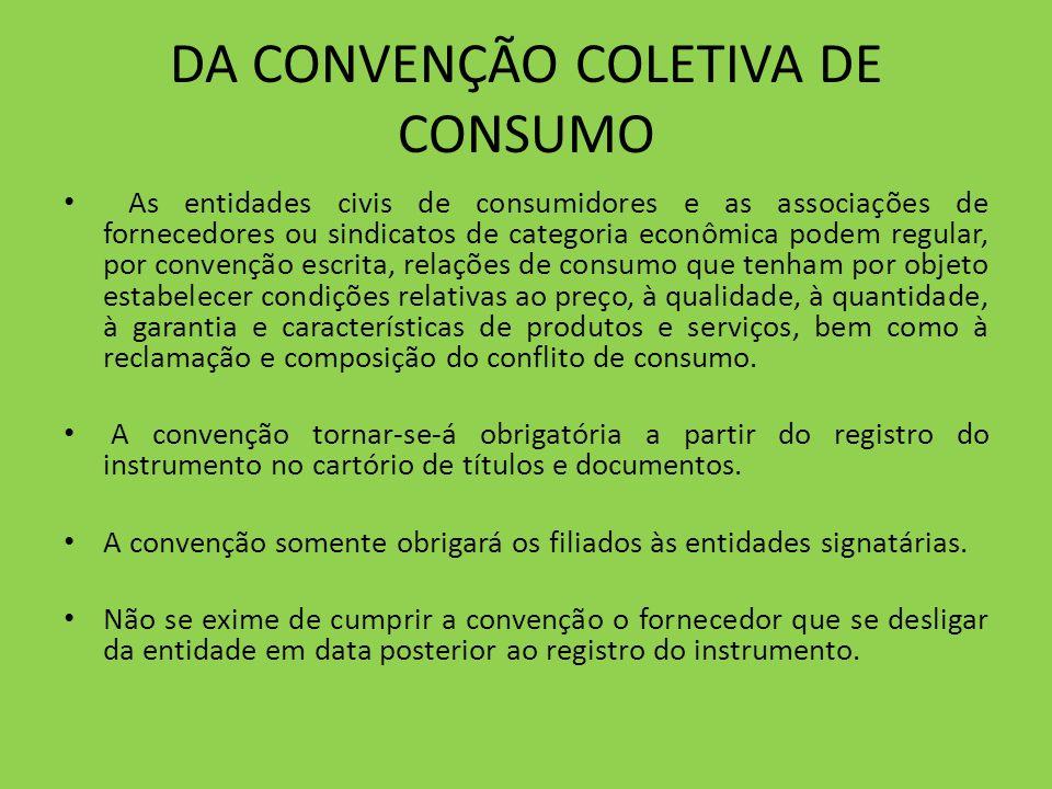 DA CONVENÇÃO COLETIVA DE CONSUMO