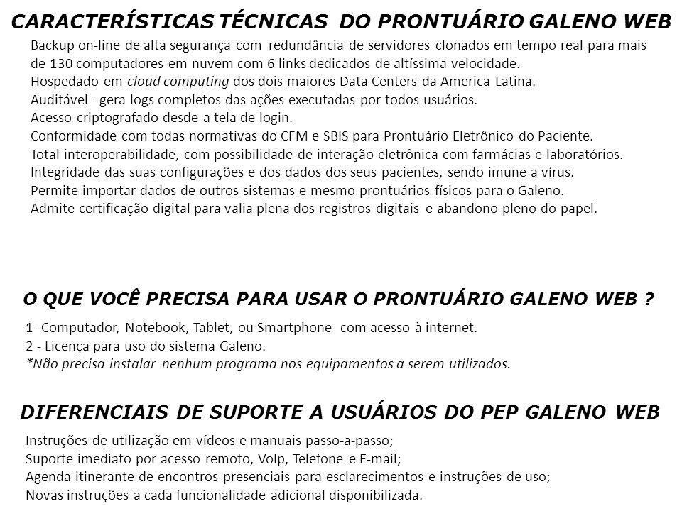 CARACTERÍSTICAS TÉCNICAS DO PRONTUÁRIO GALENO WEB