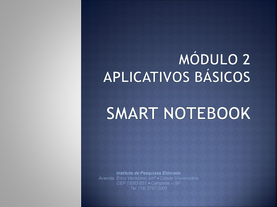 Módulo 2 Aplicativos básicos smart notebook