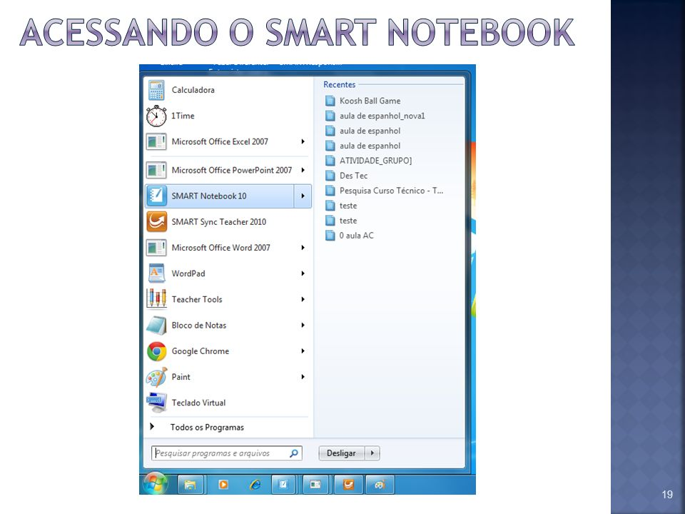 Acessando o smart notebook