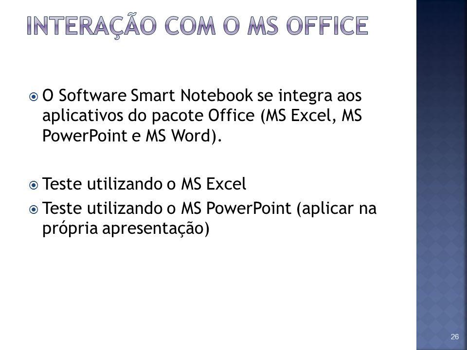INTERAÇÃO COM O MS OFFICE