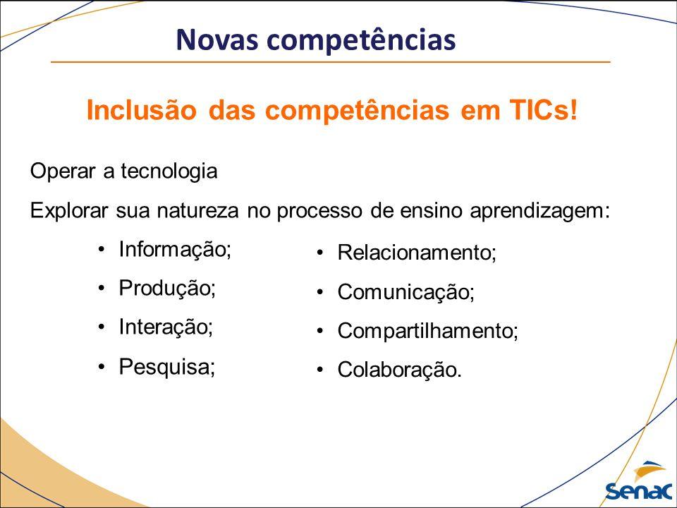 Inclusão das competências em TICs!