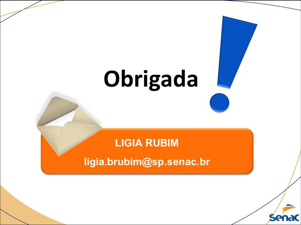 LIGIA RUBIM ligia.brubim@sp.senac.br