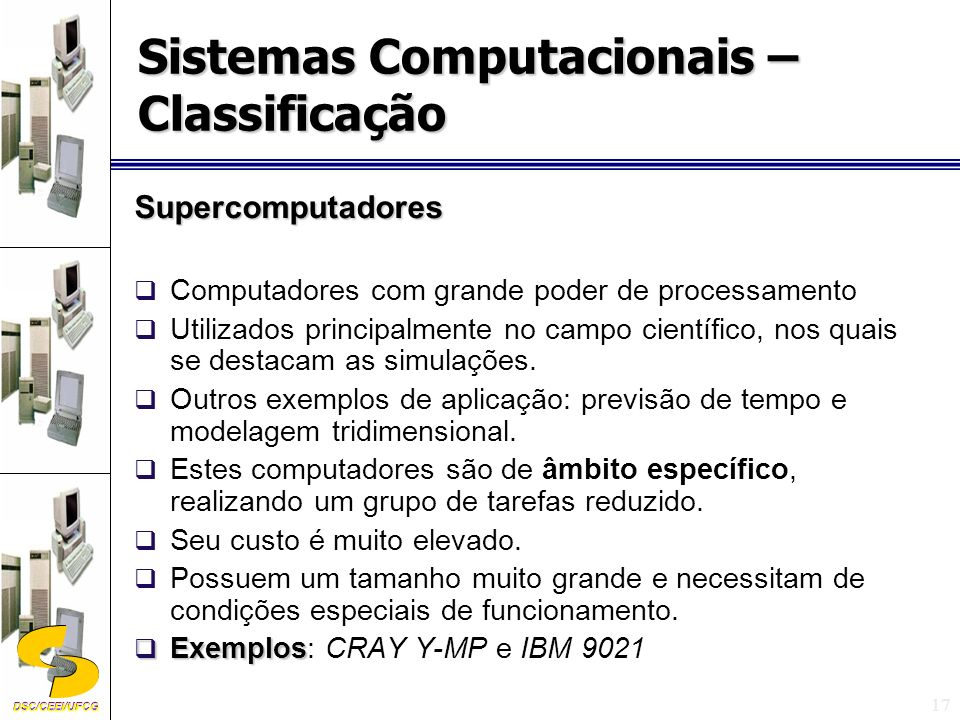 Sistemas Computacionais – Classificação