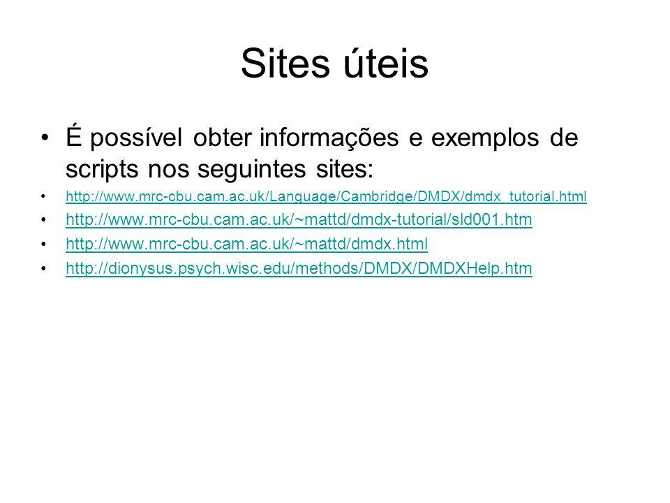 Sites úteis É possível obter informações e exemplos de scripts nos seguintes sites: