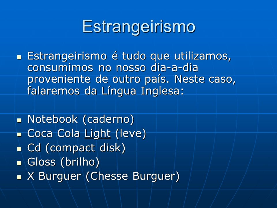 Estrangeirismo