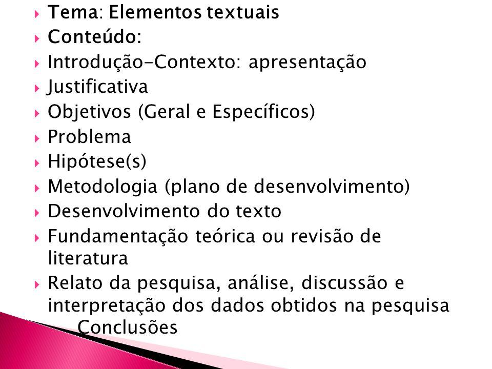 Tema: Elementos textuais