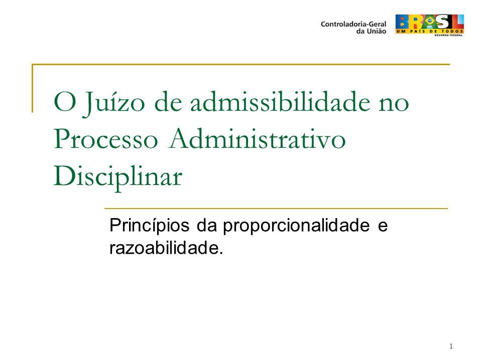 O Juízo de admissibilidade no Processo Administrativo Disciplinar