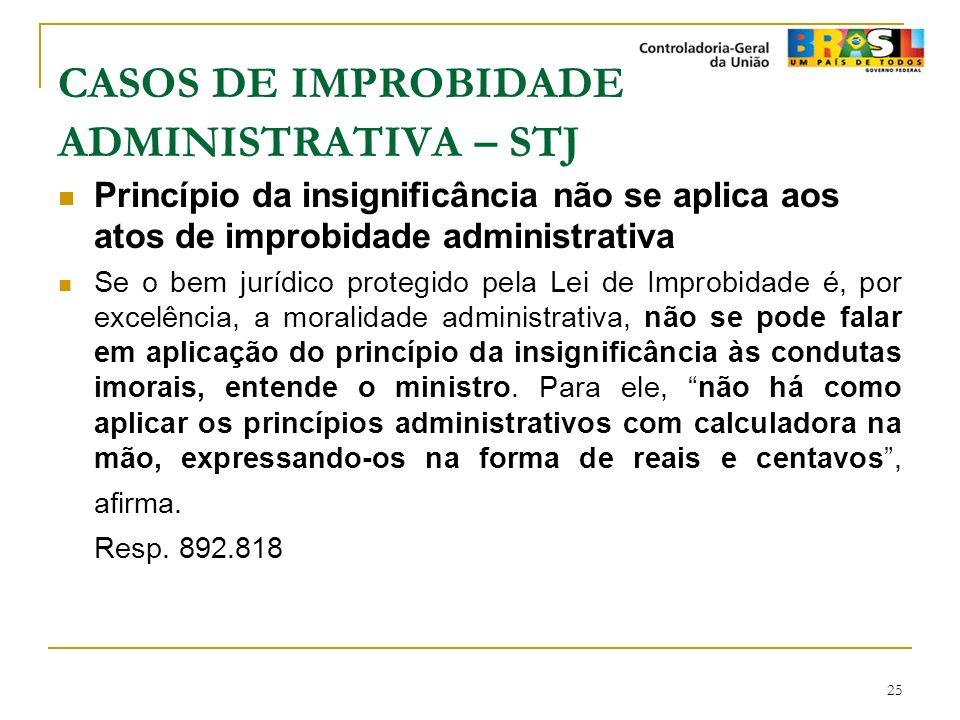 CASOS DE IMPROBIDADE ADMINISTRATIVA – STJ