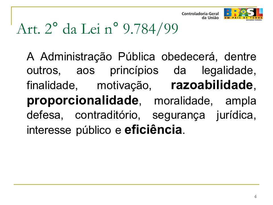 Art. 2° da Lei n° 9.784/99