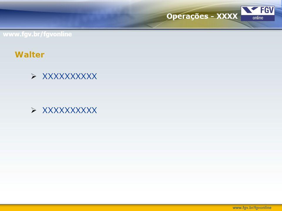Operações - XXXX Walter XXXXXXXXXX
