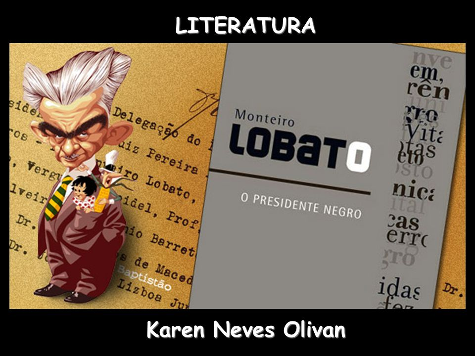 LITERATURA Karen Neves Olivan