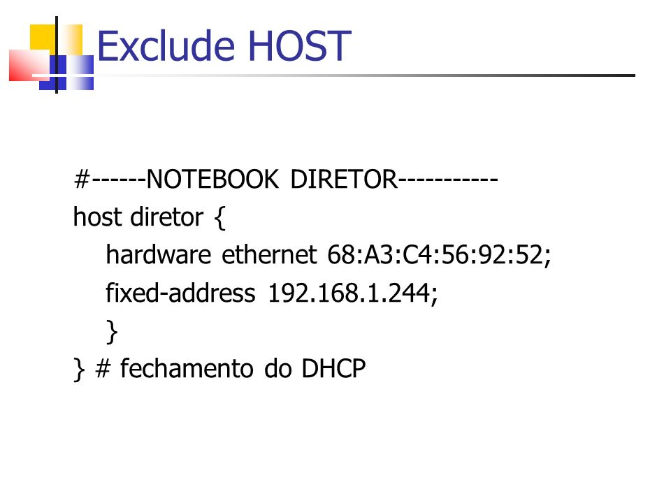 Exclude HOST #------NOTEBOOK DIRETOR----------- host diretor {
