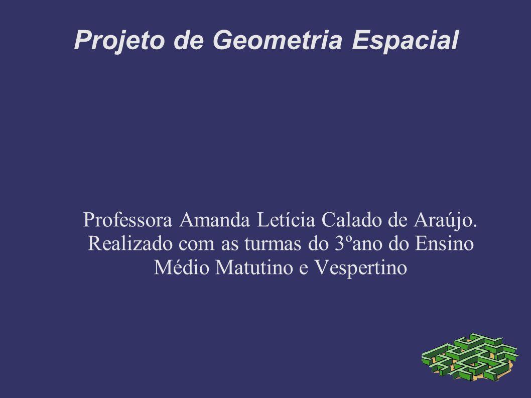 Projeto de Geometria Espacial