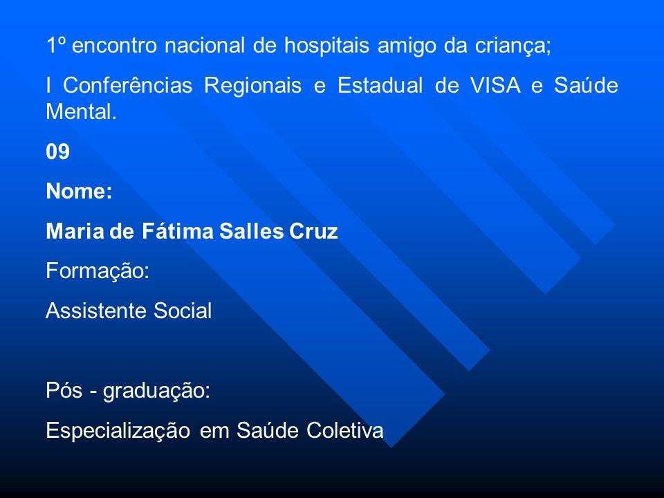 1º encontro nacional de hospitais amigo da criança;