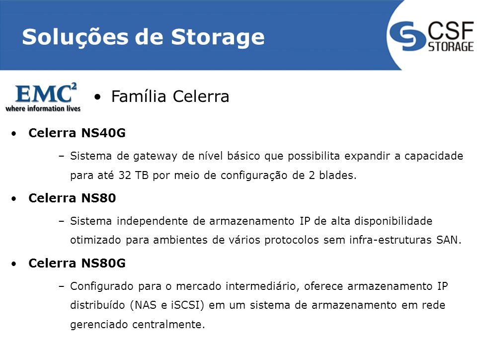 Soluções de Storage Família Celerra Celerra NS40G Celerra NS80