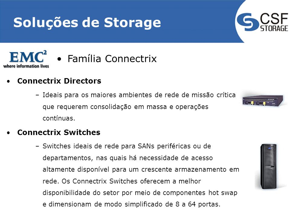 Soluções de Storage Família Connectrix Connectrix Directors