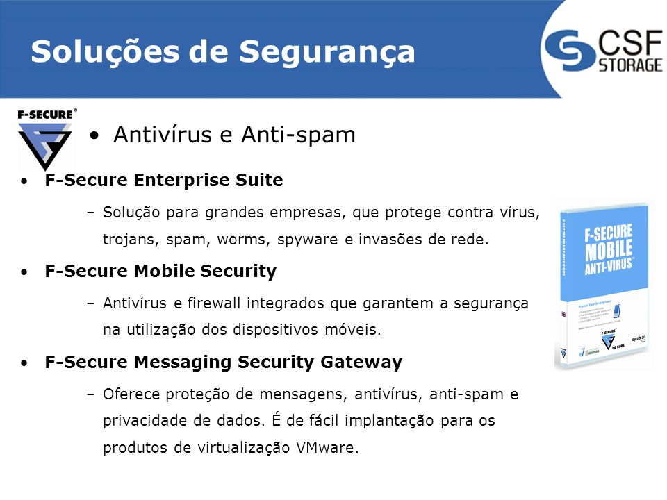 Soluções de Segurança Antivírus e Anti-spam F-Secure Enterprise Suite