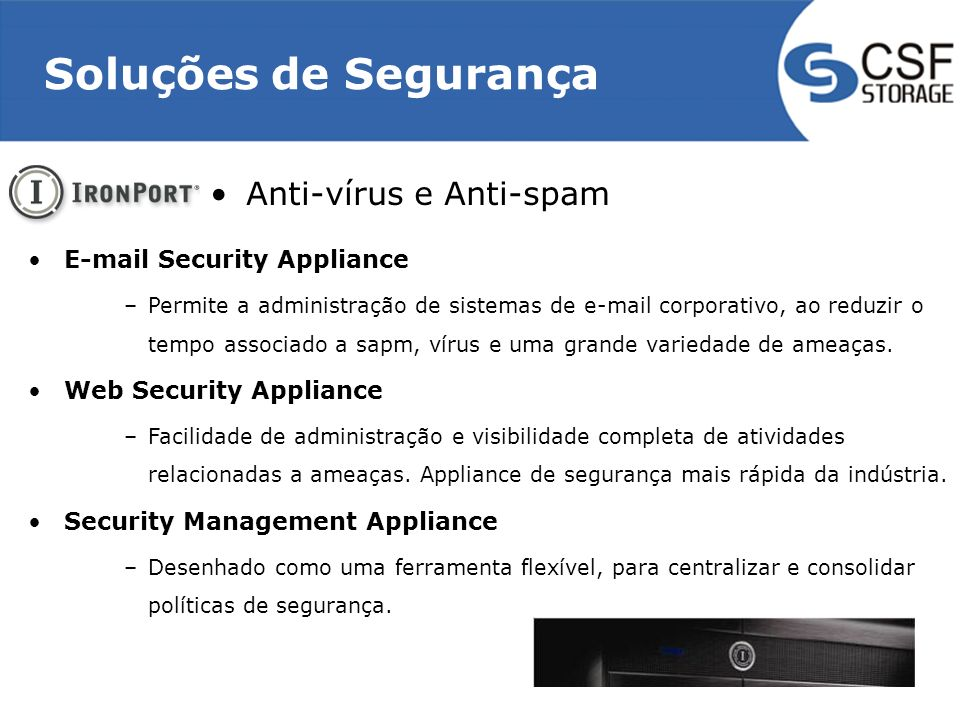 Soluções de Segurança Anti-vírus e Anti-spam E-mail Security Appliance