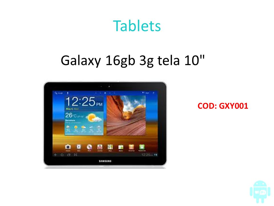 Tablets Galaxy 16gb 3g tela 10 COD: GXY001