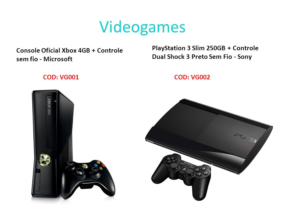 Videogames PlayStation 3 Slim 250GB + Controle Dual Shock 3 Preto Sem Fio - Sony. Console Oficial Xbox 4GB + Controle sem fio - Microsoft.