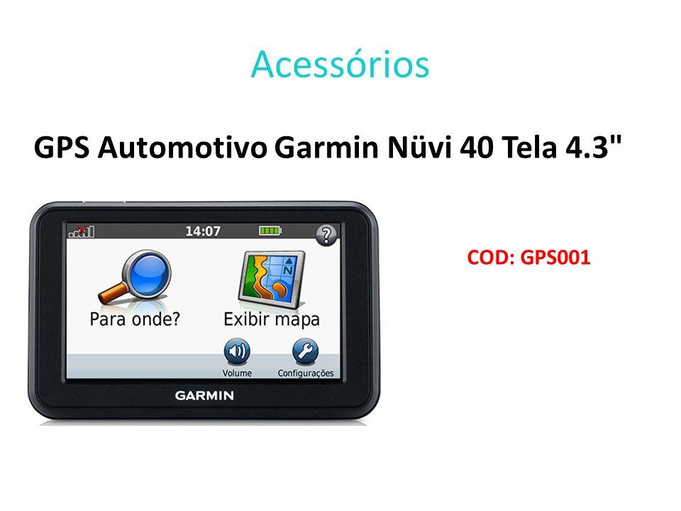 Acessórios GPS Automotivo Garmin Nüvi 40 Tela 4.3 COD: GPS001