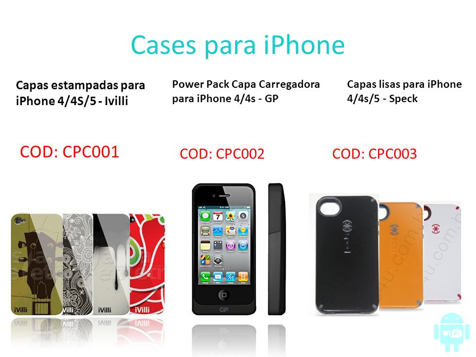 Cases para iPhone COD: CPC001 COD: CPC002 COD: CPC003
