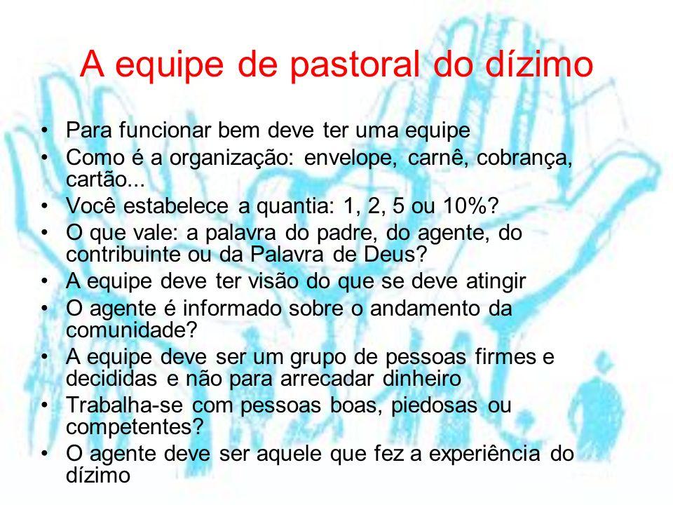 A equipe de pastoral do dízimo