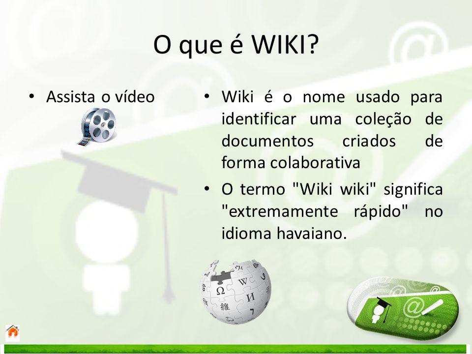 O que é WIKI Assista o vídeo