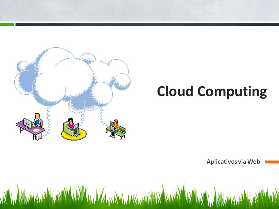 Cloud Computing Aplicativos via Web