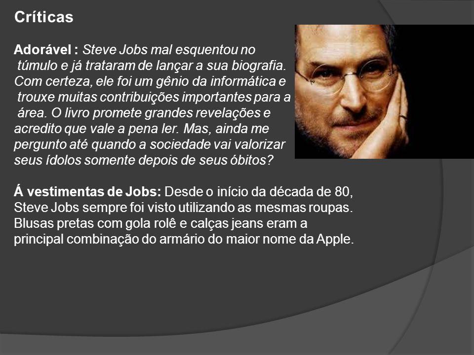 Críticas Adorável : Steve Jobs mal esquentou no
