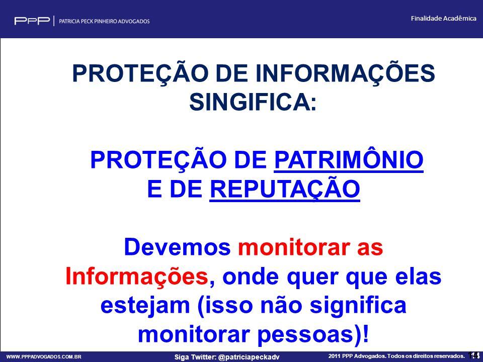 PROTEÇÃO DE INFORMAÇÕES SINGIFICA: PROTEÇÃO DE PATRIMÔNIO