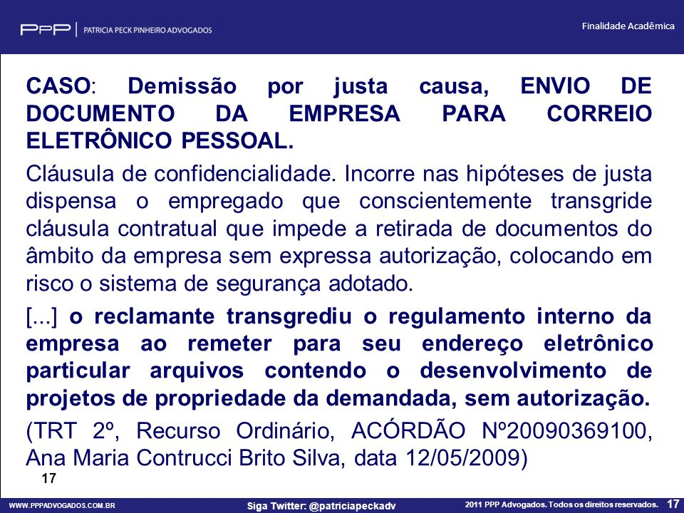 CASO: Demissão por justa causa, ENVIO DE DOCUMENTO DA EMPRESA PARA CORREIO ELETRÔNICO PESSOAL.