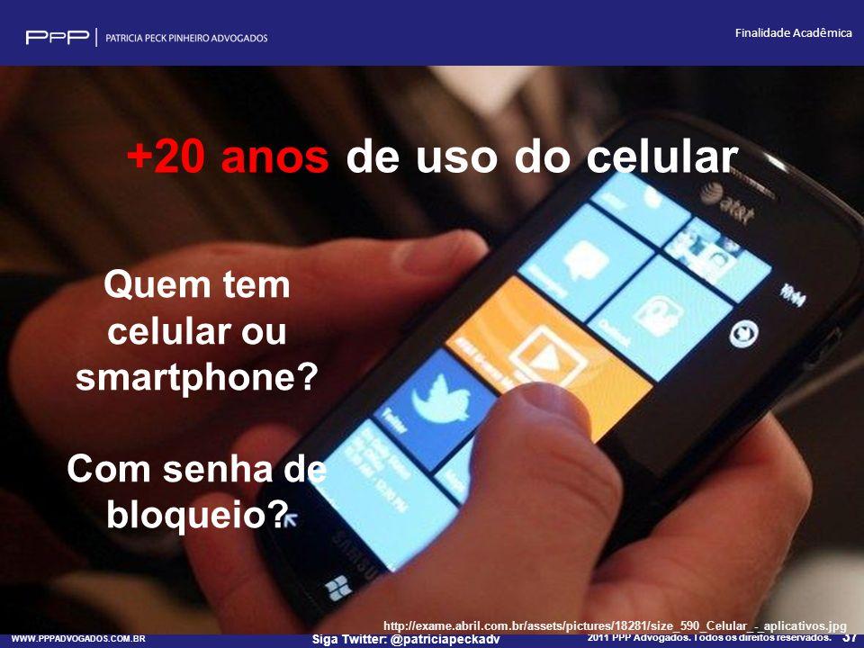 Quem tem celular ou smartphone