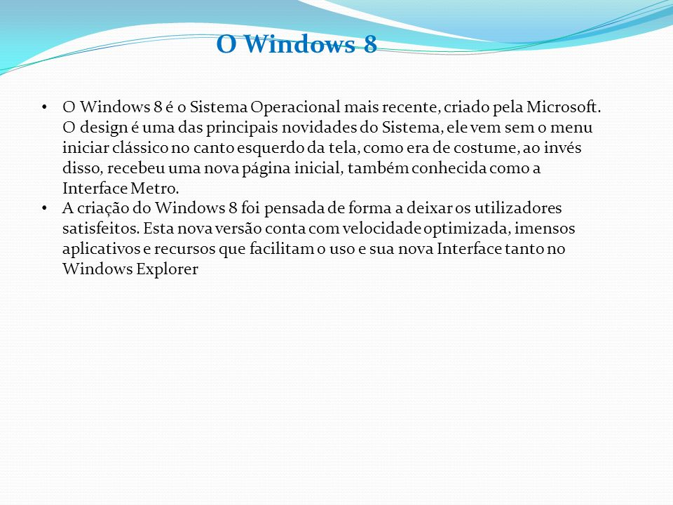 O Windows 8