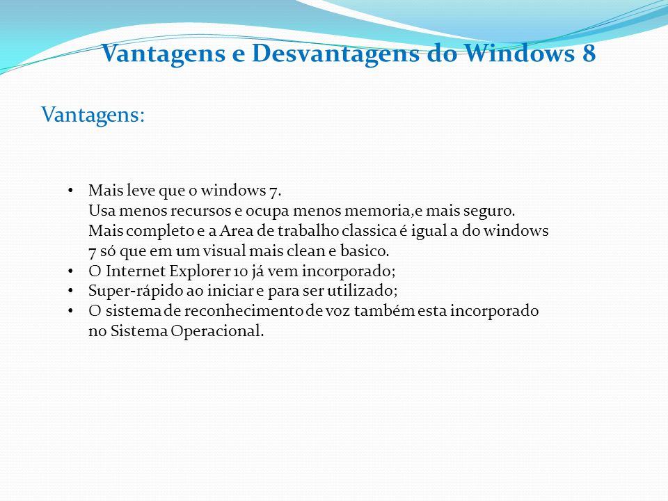 Vantagens e Desvantagens do Windows 8