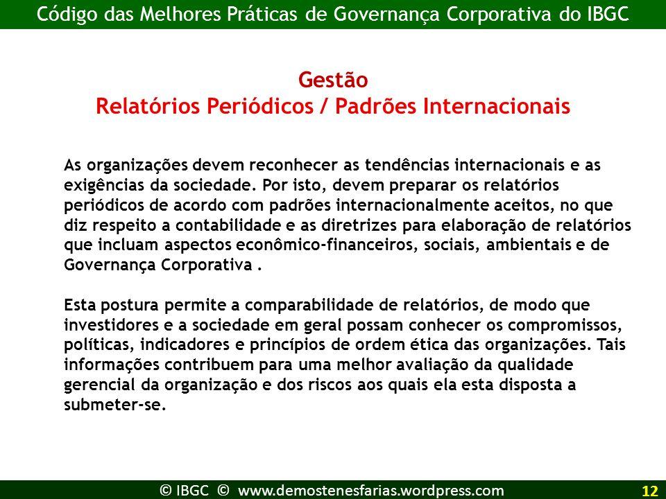 Relatórios Periódicos / Padrões Internacionais