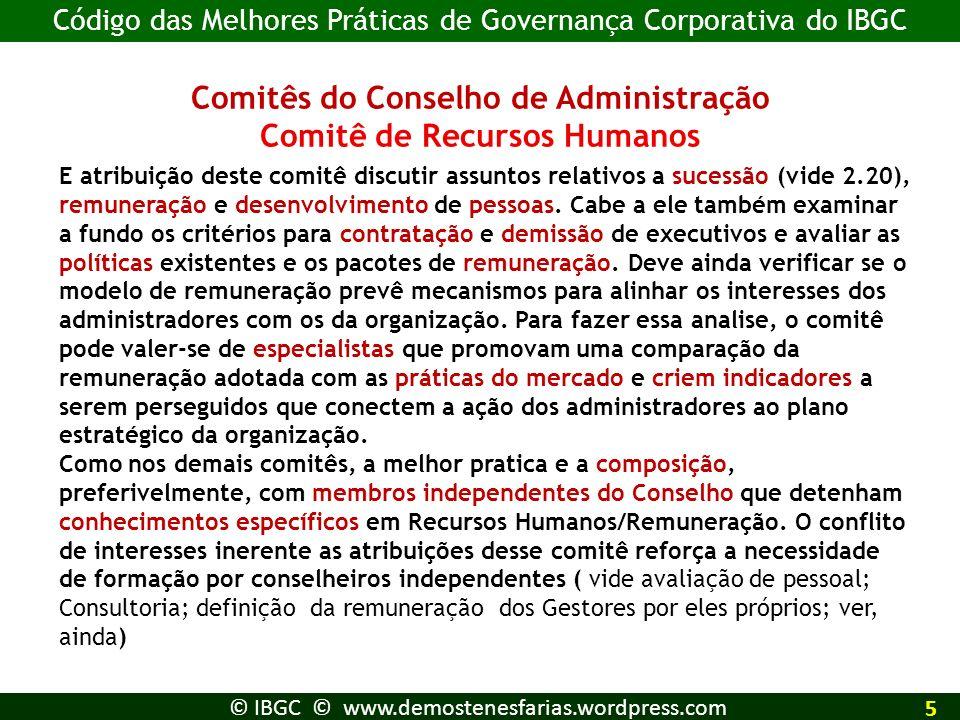 Comitês do Conselho de Administração Comitê de Recursos Humanos