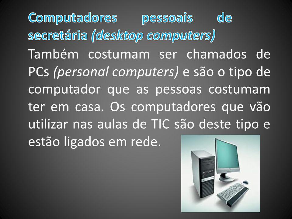 Computadores pessoais de secretária (desktop computers)