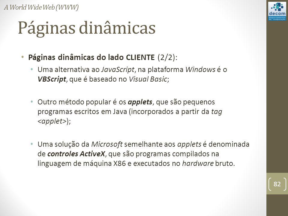Páginas dinâmicas Páginas dinâmicas do lado CLIENTE (2/2):
