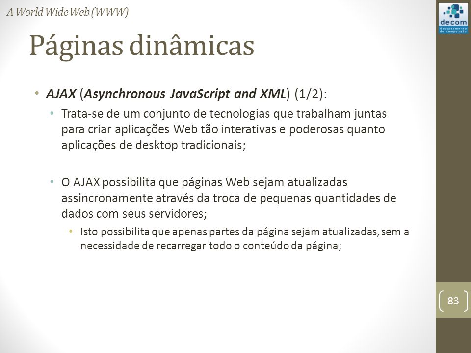 Páginas dinâmicas AJAX (Asynchronous JavaScript and XML) (1/2):