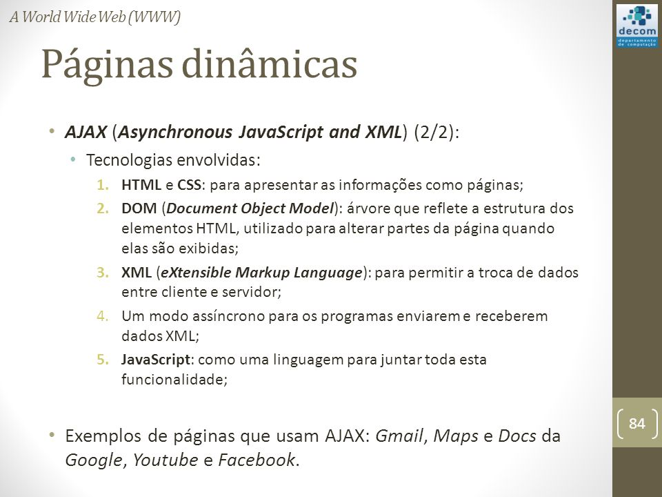 Páginas dinâmicas AJAX (Asynchronous JavaScript and XML) (2/2):