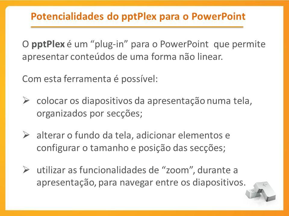 Potencialidades do pptPlex para o PowerPoint