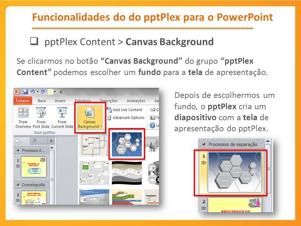 Funcionalidades do do pptPlex para o PowerPoint