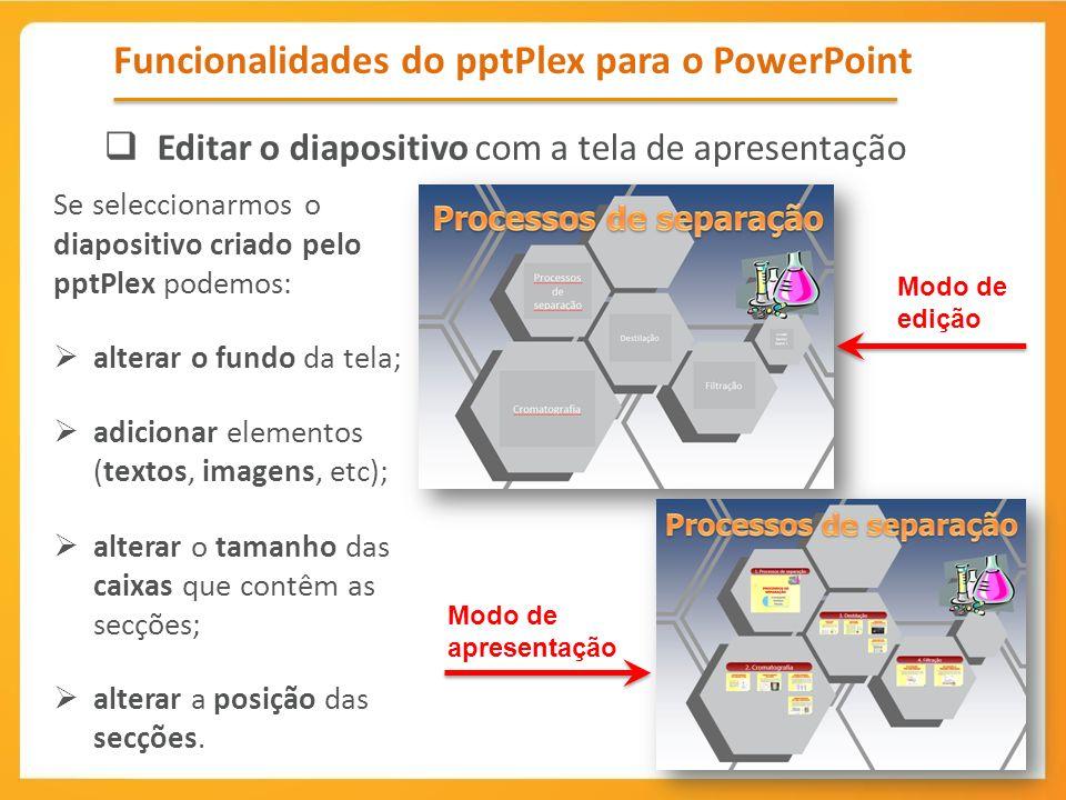 Funcionalidades do pptPlex para o PowerPoint