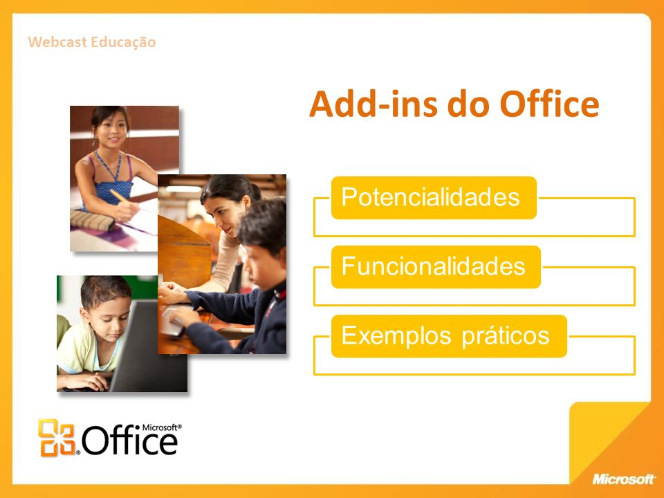 Webcast Educação Add-ins do Office