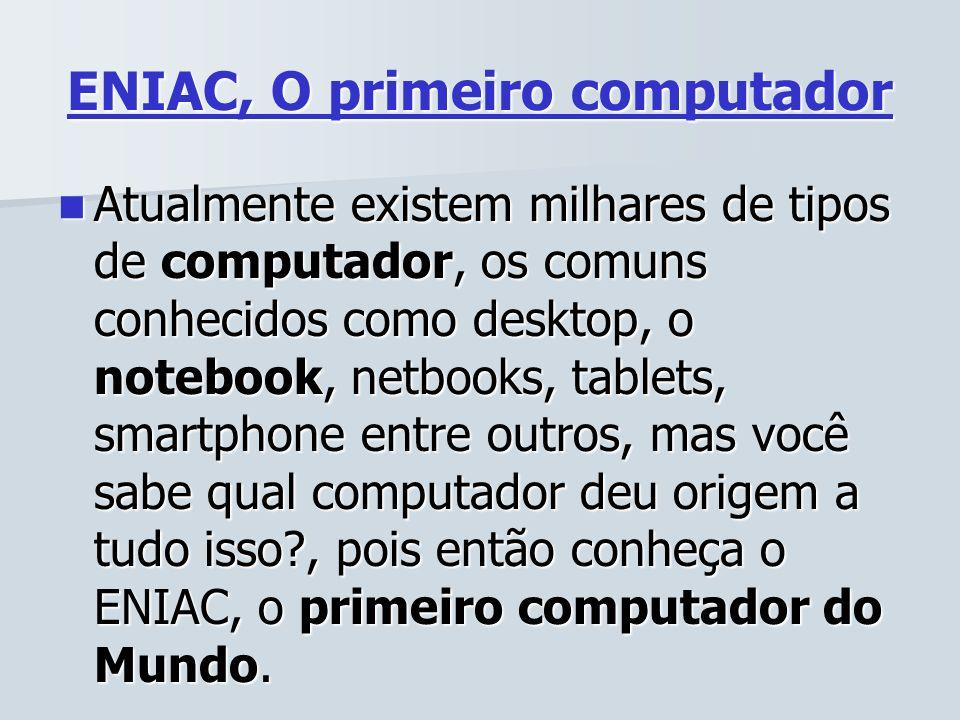 ENIAC, O primeiro computador